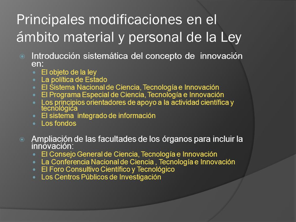 Principales modificaciones en el ámbito material y personal de la Ley