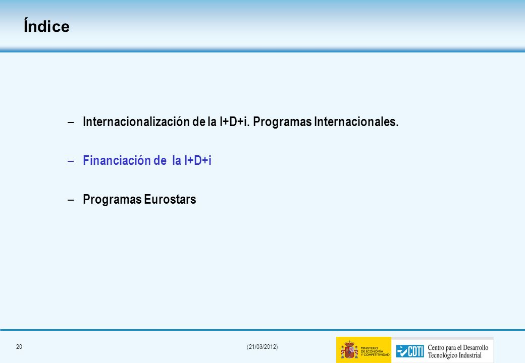 Índice Internacionalización de la I+D+i. Programas Internacionales.