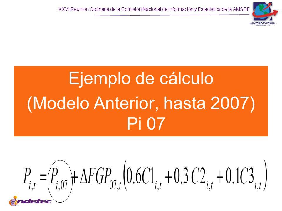 Ejemplo de cálculo (Modelo Anterior, hasta 2007) Pi 07