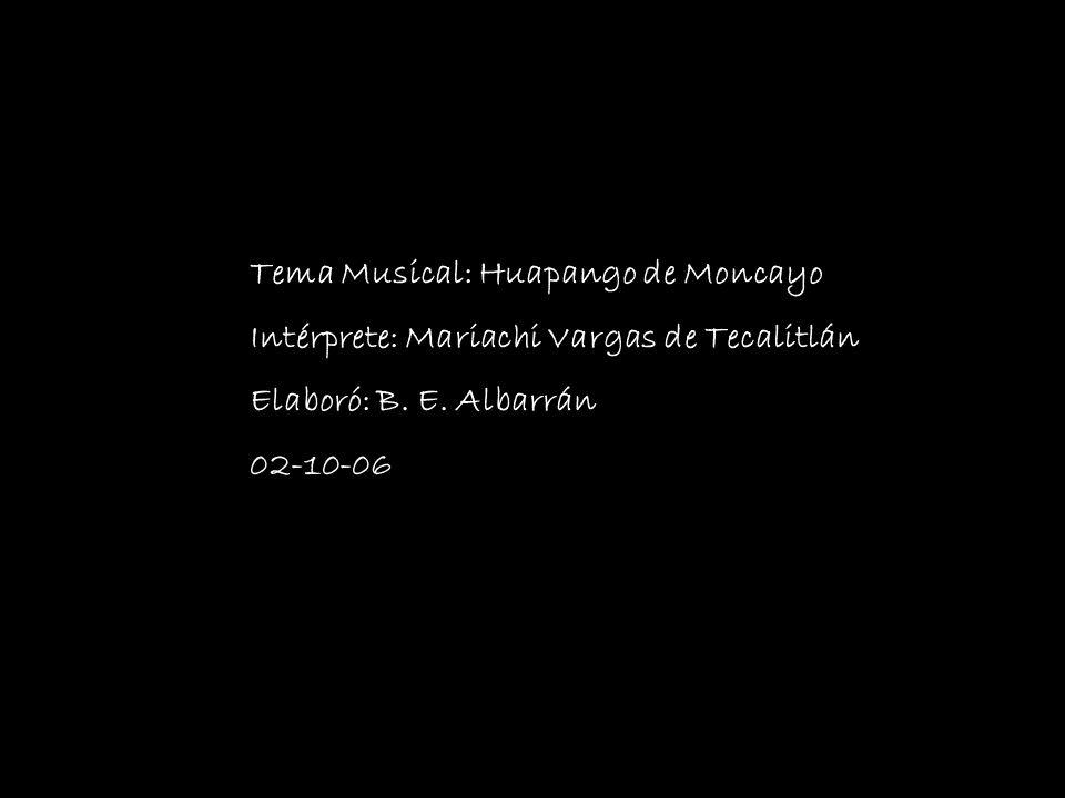 Tema Musical: Huapango de Moncayo