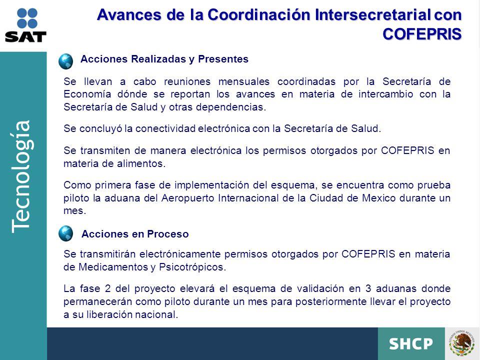Tecnología Avances de la Coordinación Intersecretarial con COFEPRIS