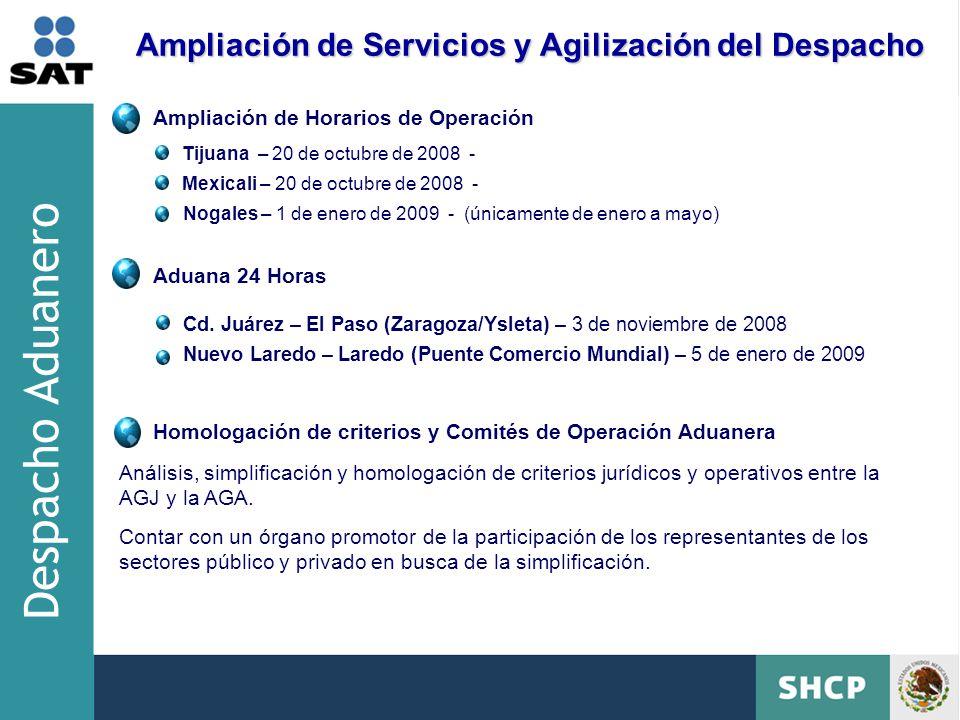 Despacho Aduanero Ampliación de Servicios y Agilización del Despacho