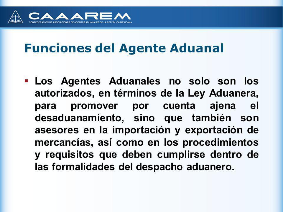 Funciones del Agente Aduanal