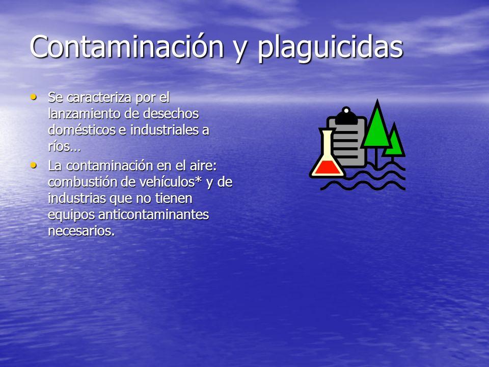 Contaminación y plaguicidas