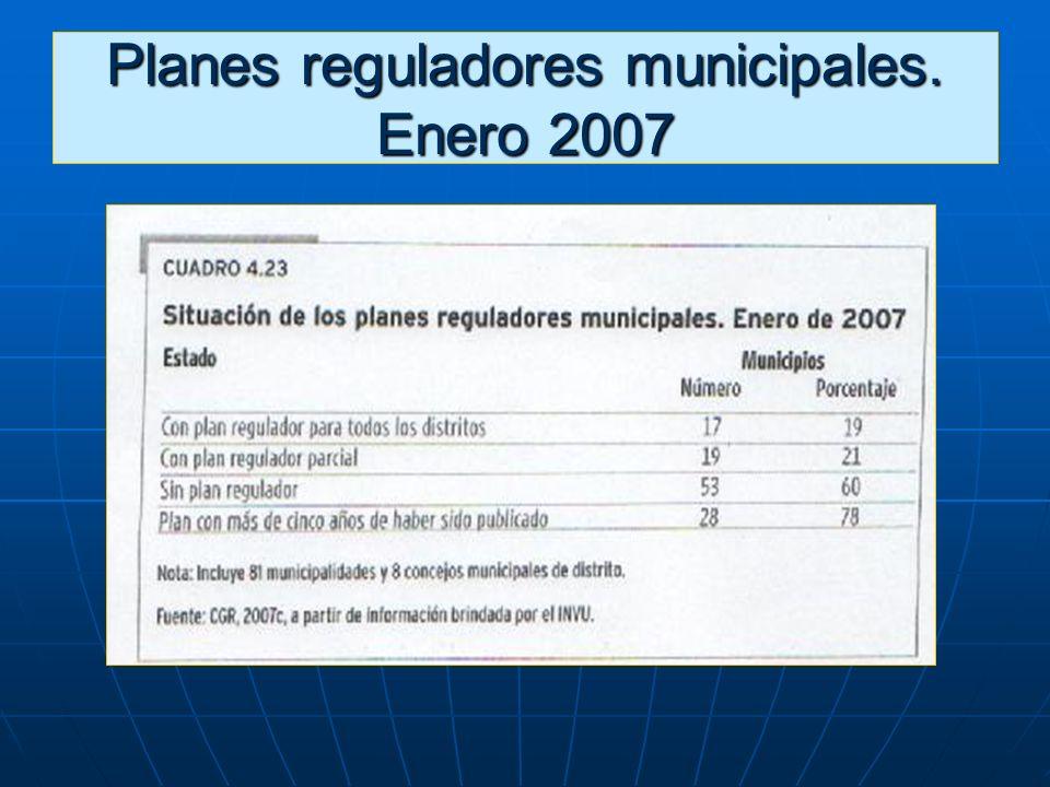 Planes reguladores municipales. Enero 2007