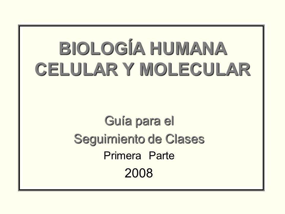BIOLOGÍA HUMANA CELULAR Y MOLECULAR