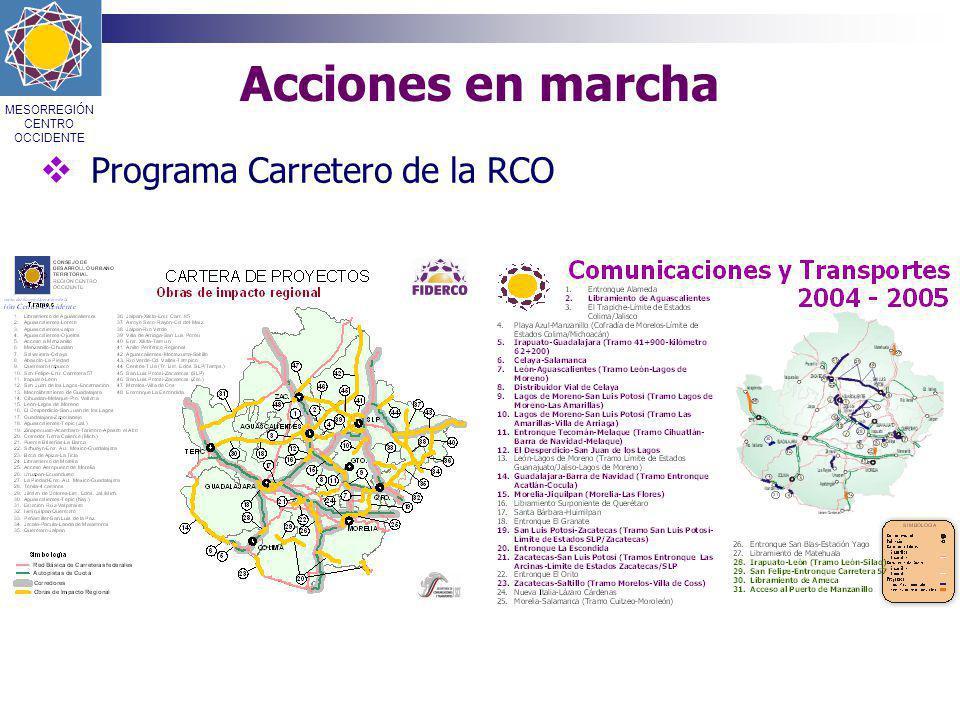 Acciones en marcha Programa Carretero de la RCO MESORREGIÓN