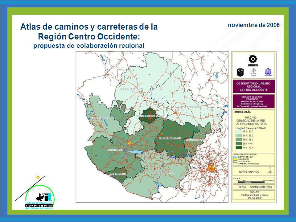 Atlas de caminos y carreteras de la Región Centro Occidente: