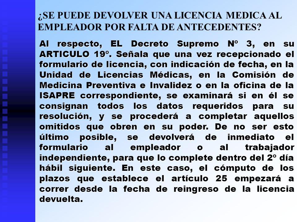 ¿SE PUEDE DEVOLVER UNA LICENCIA MEDICA AL EMPLEADOR POR FALTA DE ANTECEDENTES