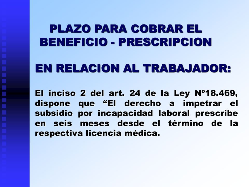 PLAZO PARA COBRAR EL BENEFICIO - PRESCRIPCION