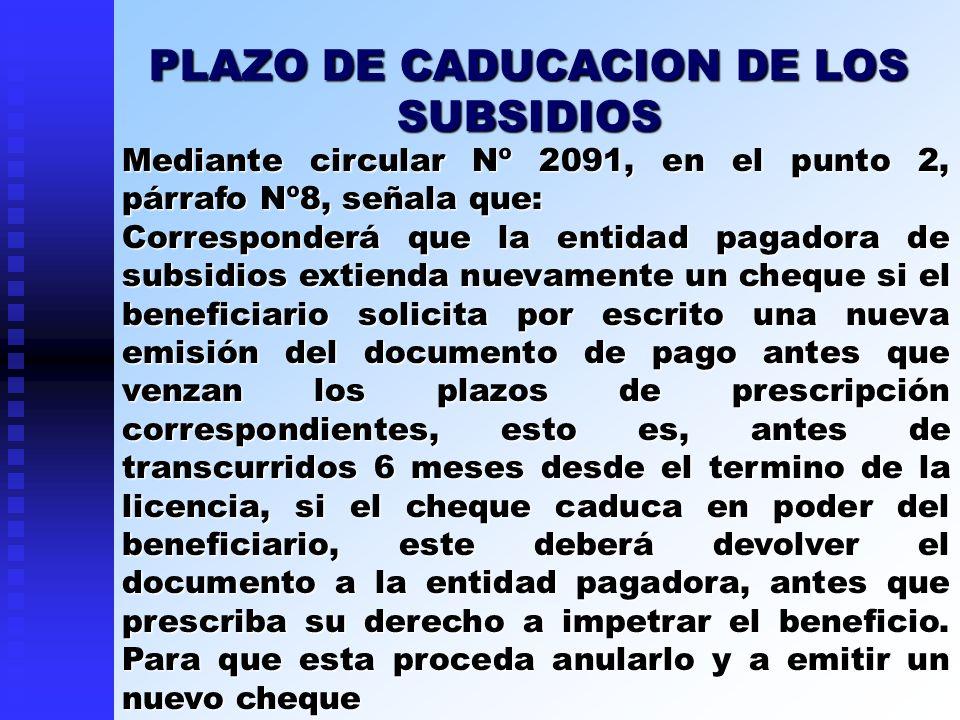 PLAZO DE CADUCACION DE LOS SUBSIDIOS