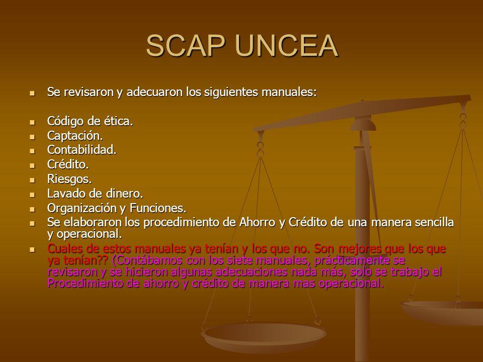 SCAP UNCEA Se revisaron y adecuaron los siguientes manuales: