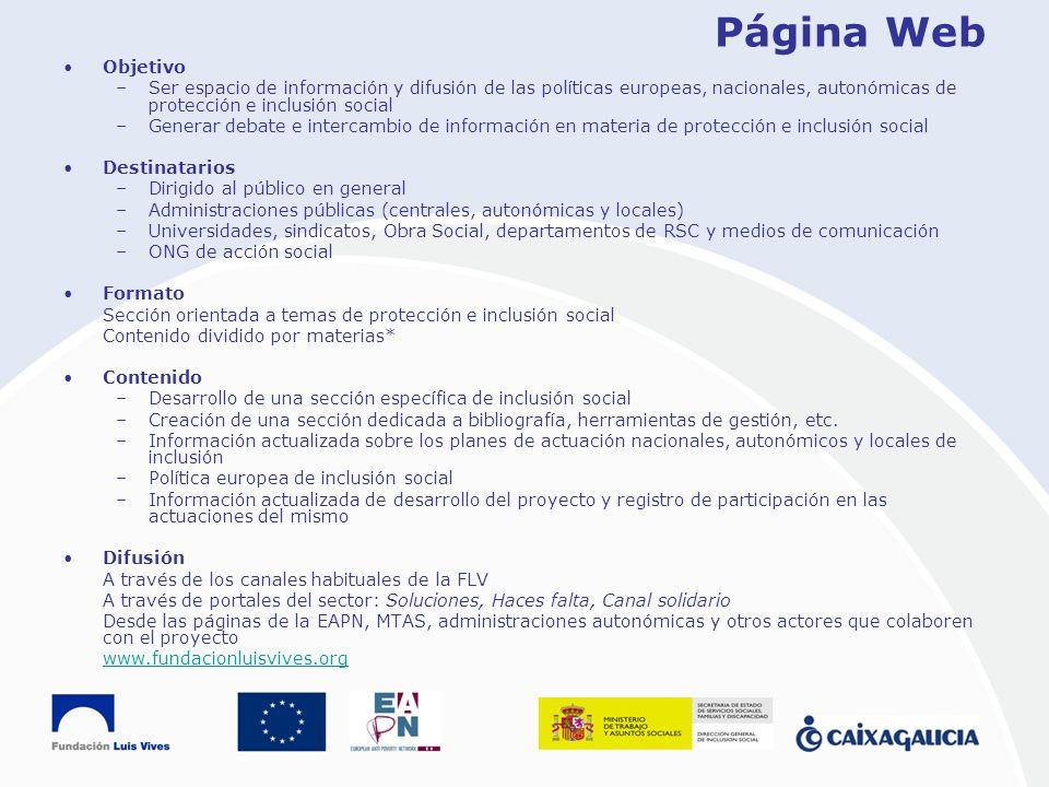 Página Web Objetivo. Ser espacio de información y difusión de las políticas europeas, nacionales, autonómicas de protección e inclusión social.