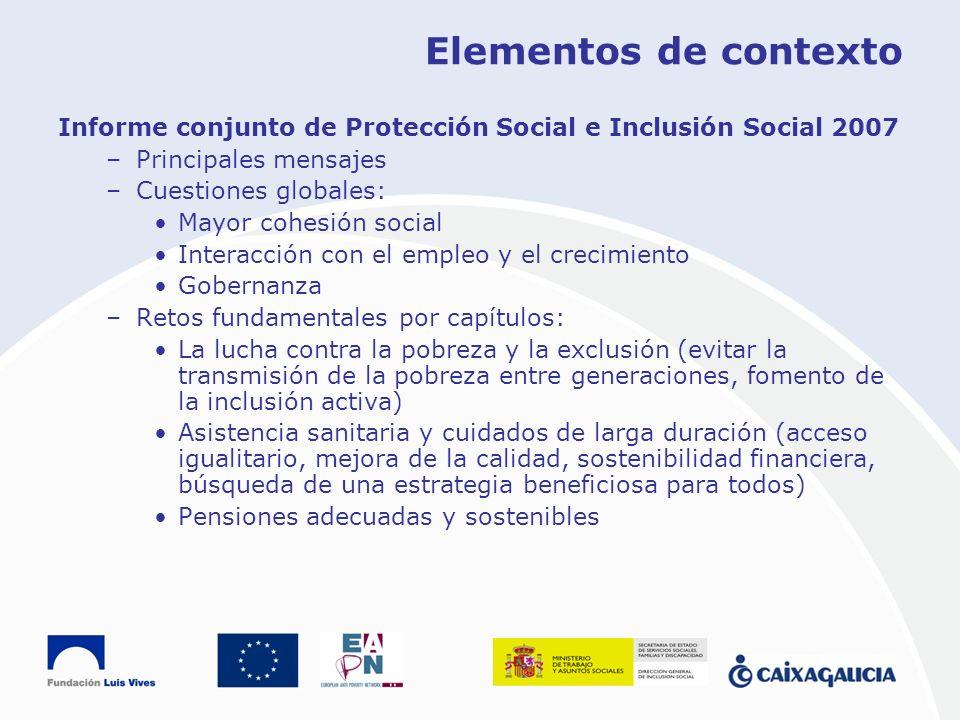 Elementos de contextoInforme conjunto de Protección Social e Inclusión Social 2007. Principales mensajes.