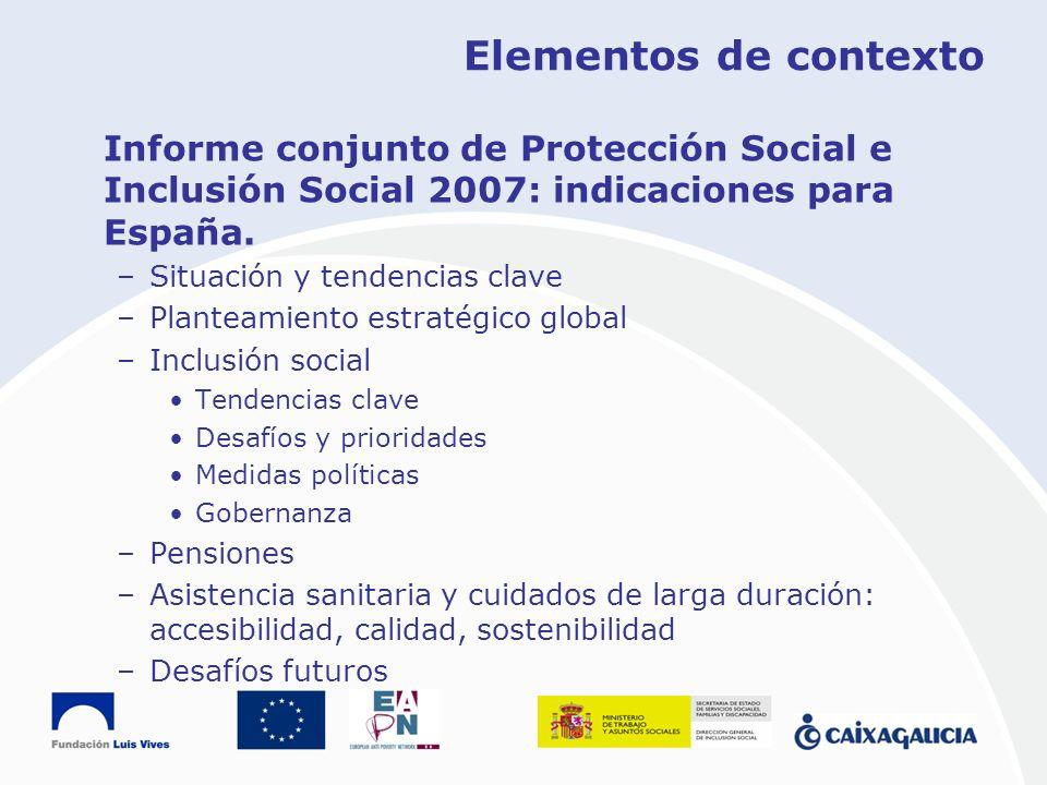 Elementos de contextoInforme conjunto de Protección Social e Inclusión Social 2007: indicaciones para España.