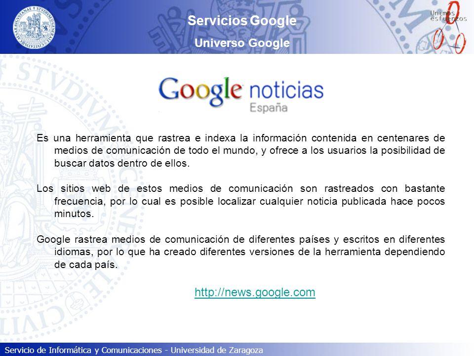 Servicios Google Universo Google http://news.google.com