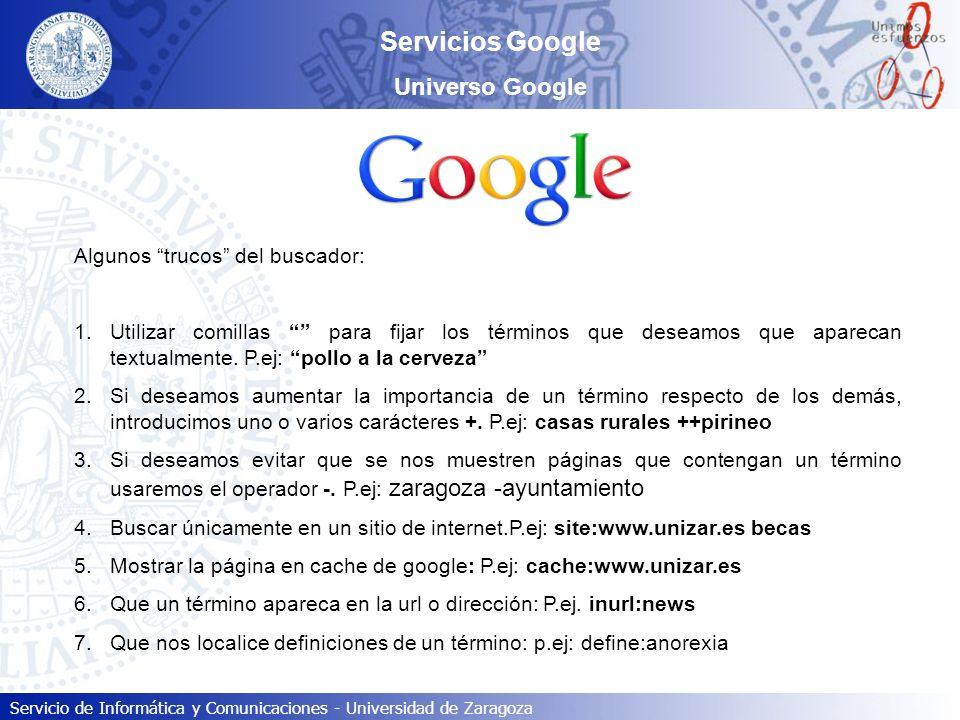 Servicios Google Universo Google Algunos trucos del buscador: