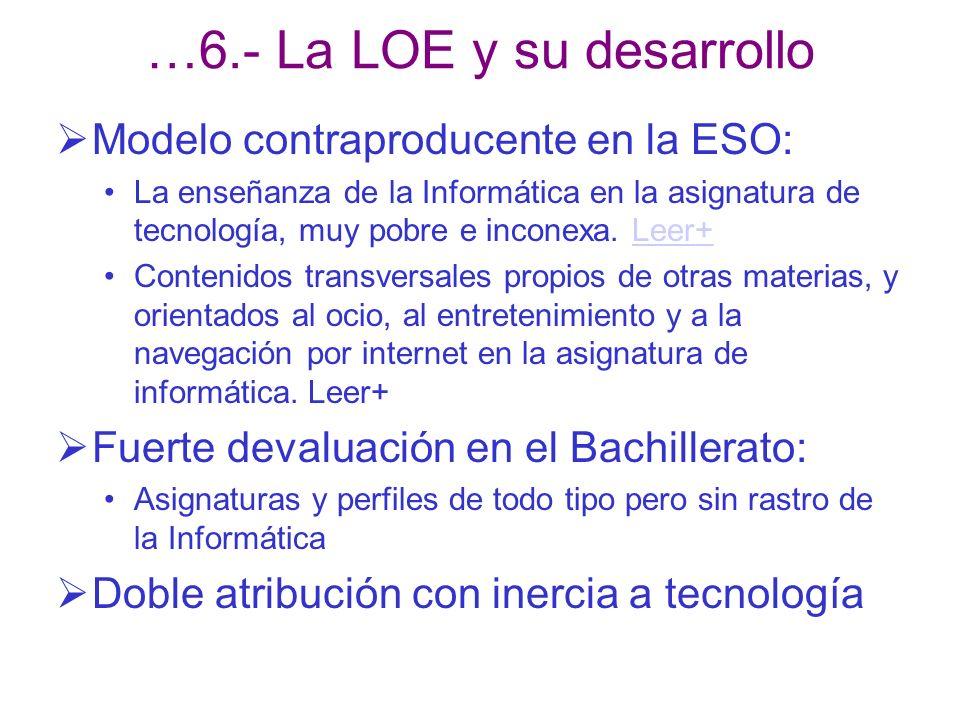 …6.- La LOE y su desarrollo