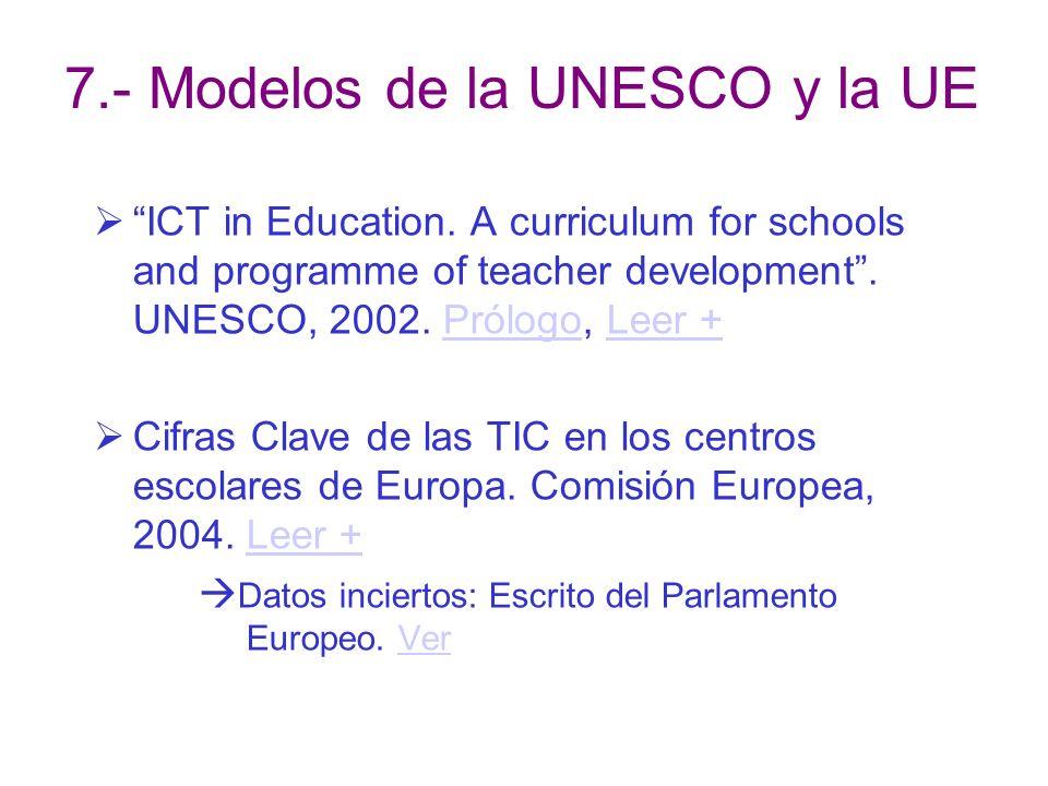 7.- Modelos de la UNESCO y la UE