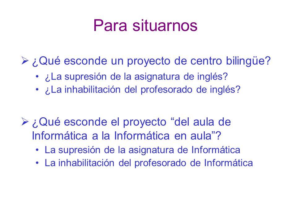 Para situarnos ¿Qué esconde un proyecto de centro bilingüe