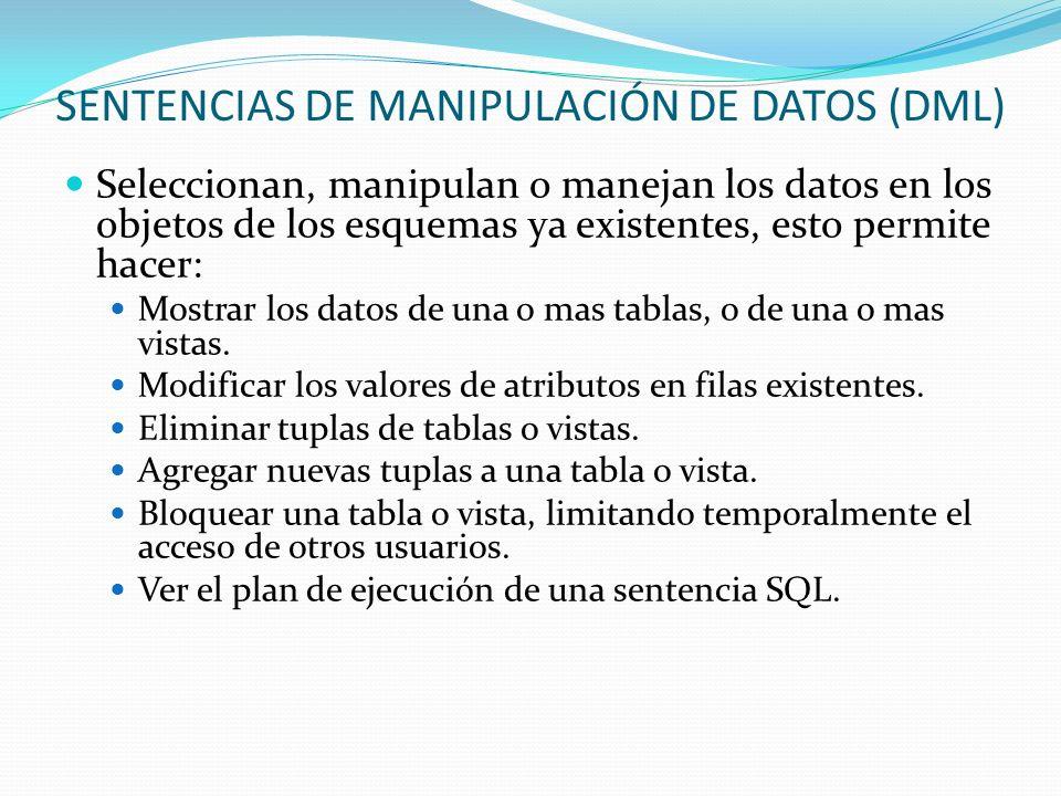 SENTENCIAS DE MANIPULACIÓN DE DATOS (DML)