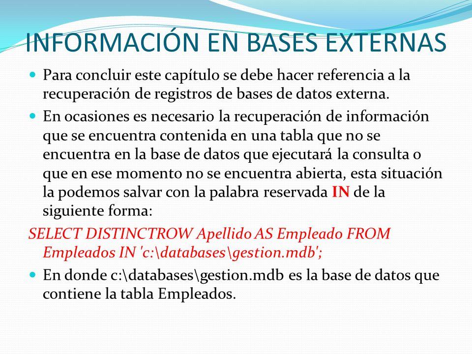 INFORMACIÓN EN BASES EXTERNAS