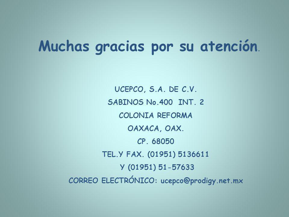 CORREO ELECTRÓNICO: ucepco@prodigy.net.mx