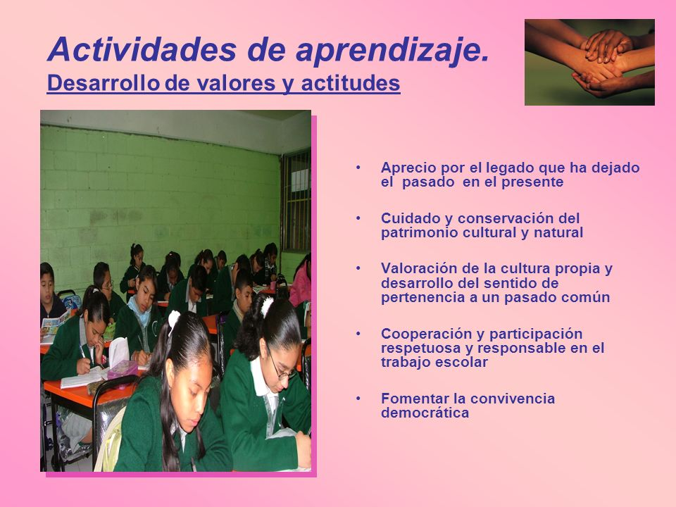 Actividades de aprendizaje. Desarrollo de valores y actitudes