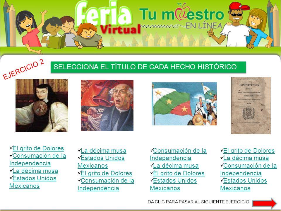 SELECCIONA EL TÍTULO DE CADA HECHO HISTÓRICO EJERCICIO 2