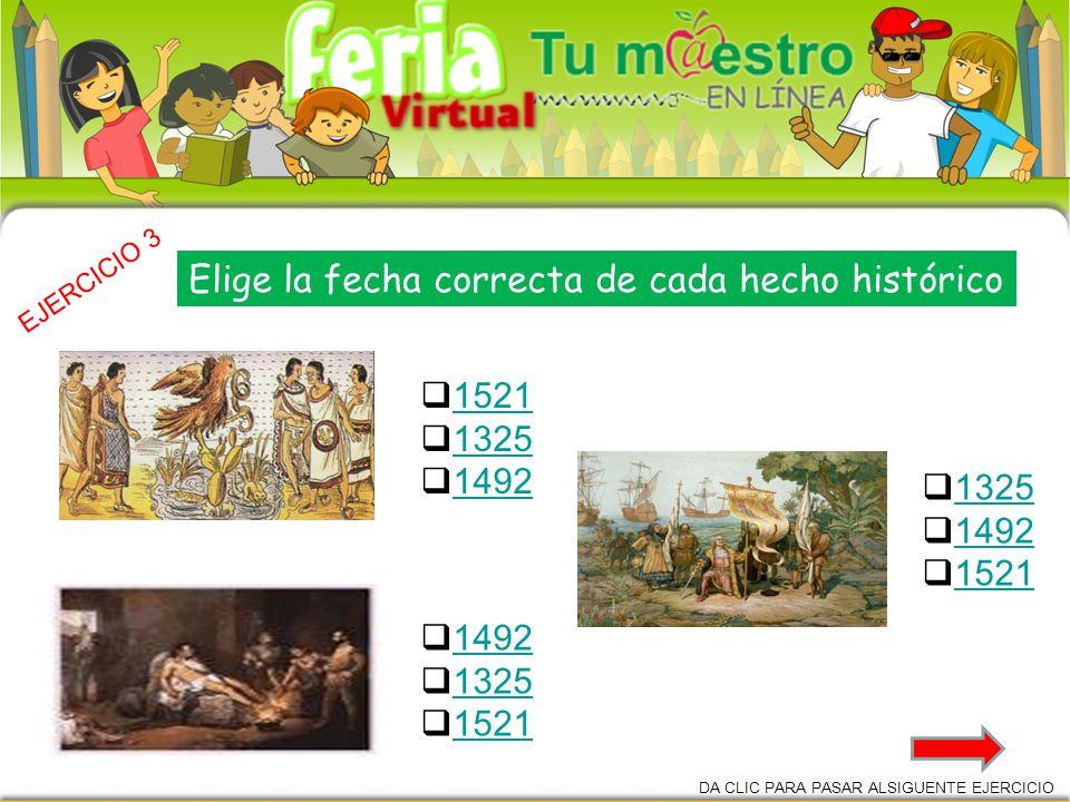 Elige la fecha correcta de cada hecho histórico
