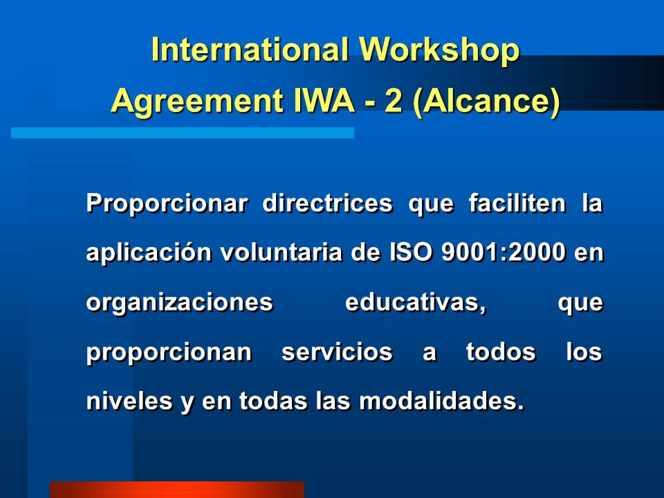 International Workshop Agreement IWA - 2 (Alcance)