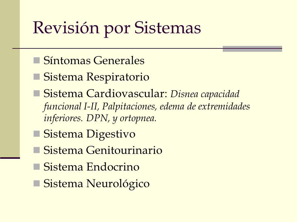 Revisión por Sistemas Síntomas Generales Sistema Respiratorio