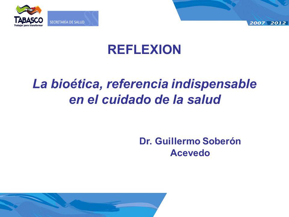 La bioética, referencia indispensable en el cuidado de la salud