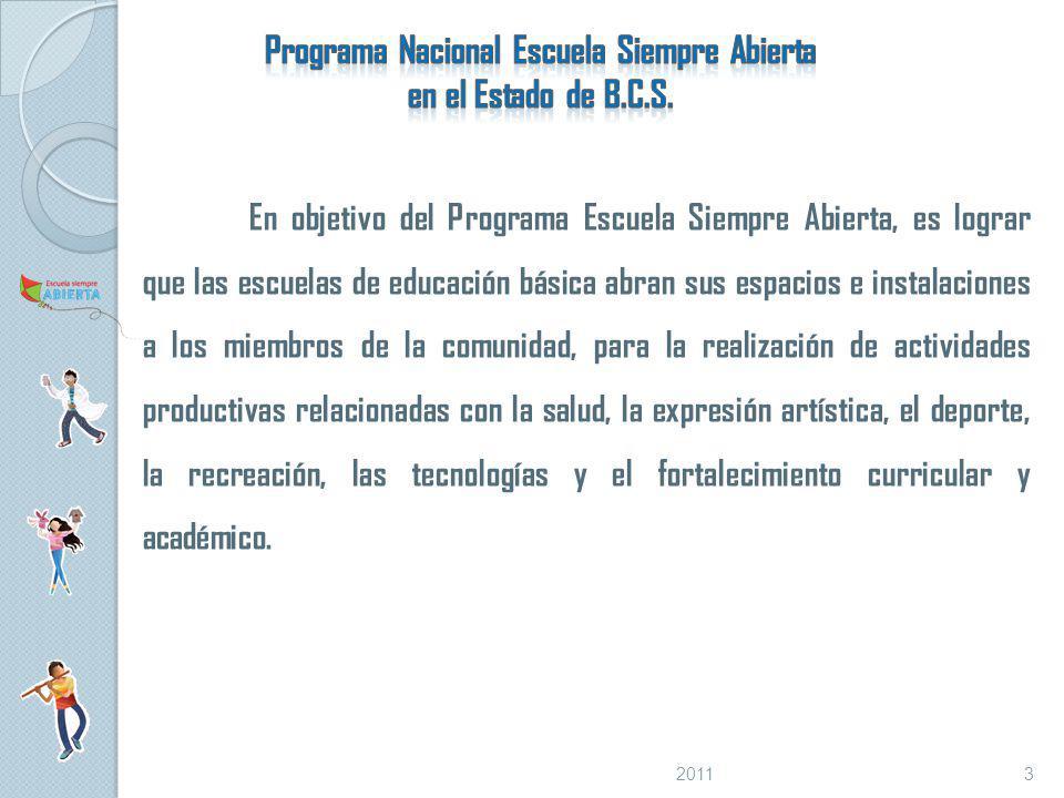 Programa Nacional Escuela Siempre Abierta en el Estado de B.C.S.