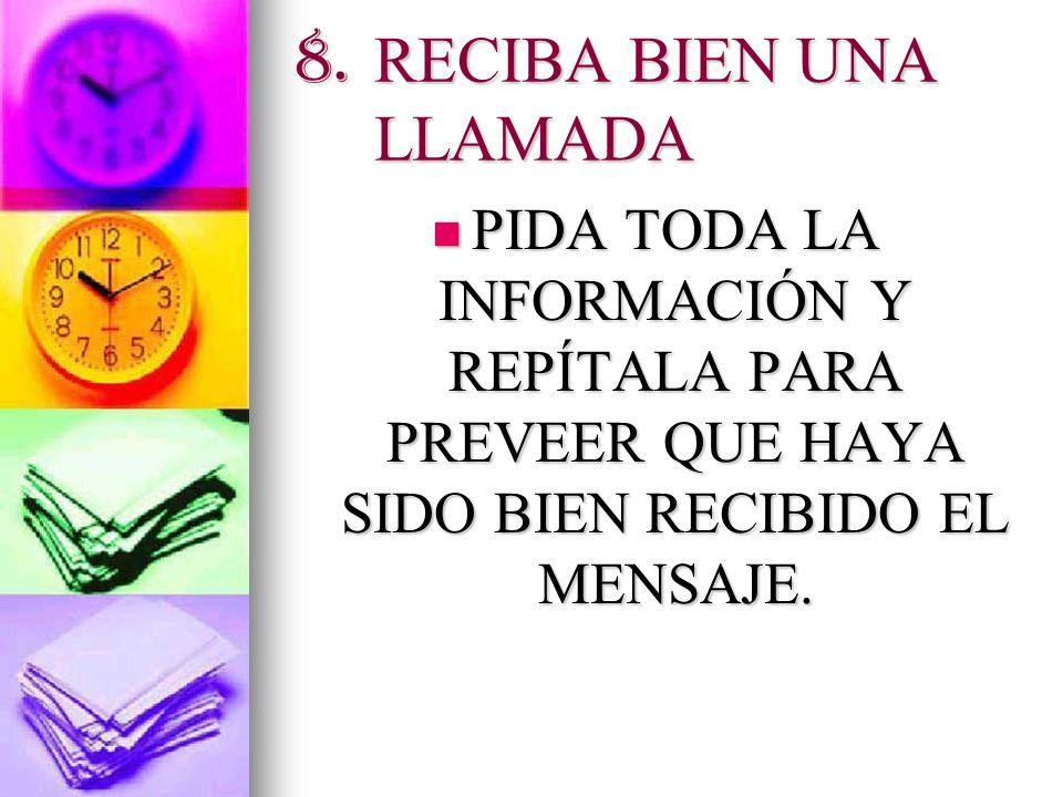 8. RECIBA BIEN UNA LLAMADA