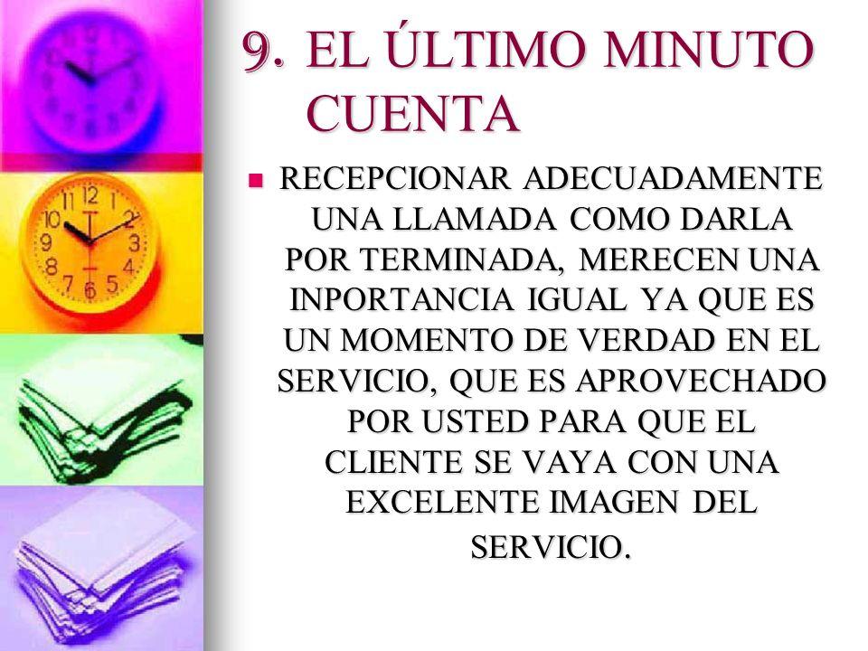 9. EL ÚLTIMO MINUTO CUENTA