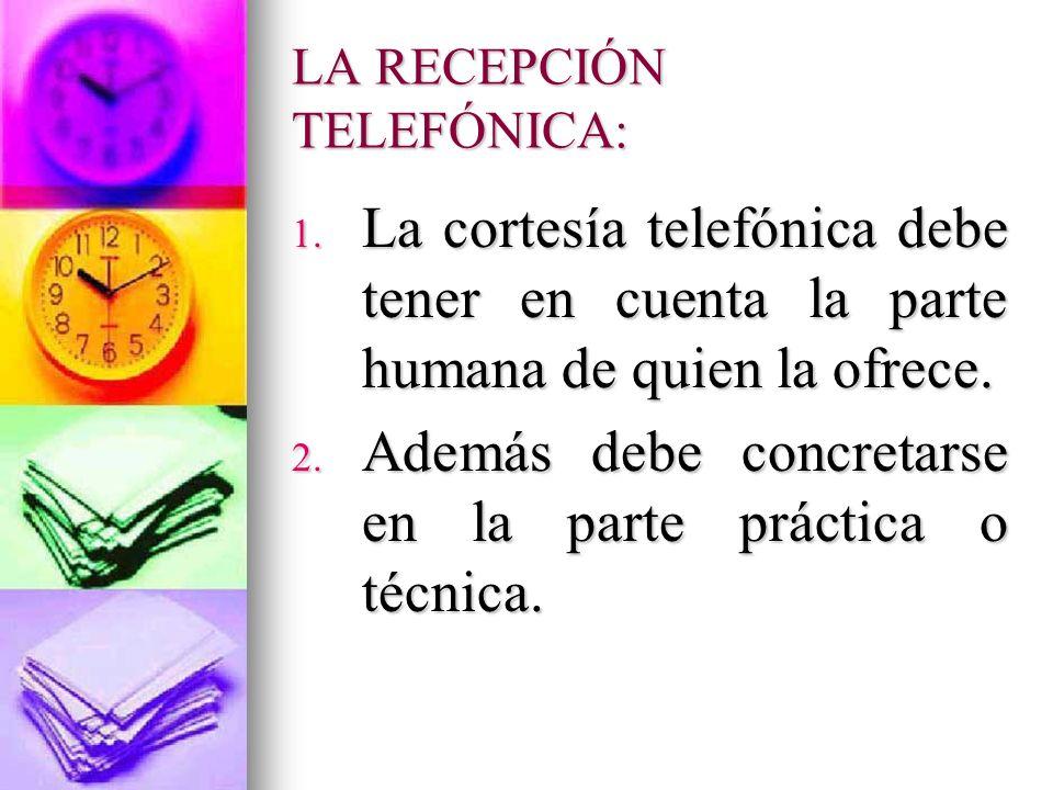 LA RECEPCIÓN TELEFÓNICA: