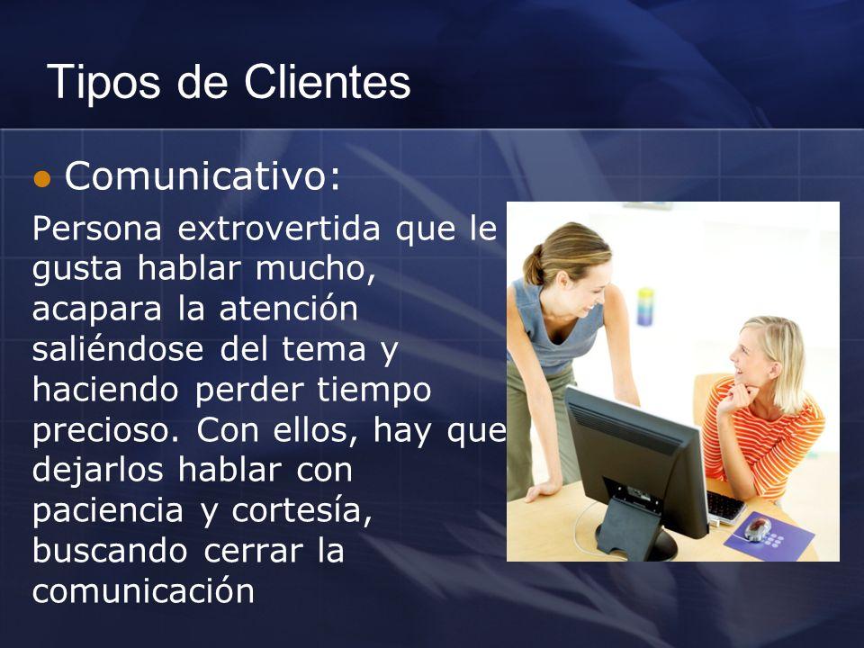 Tipos de Clientes Comunicativo: