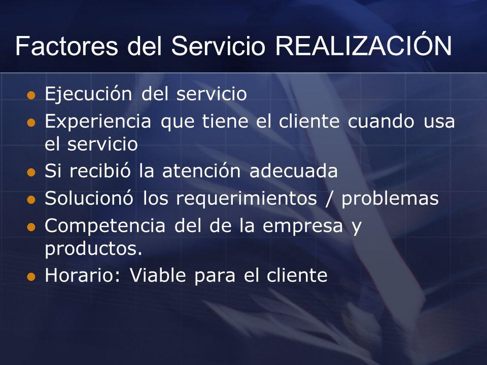 Factores del Servicio REALIZACIÓN