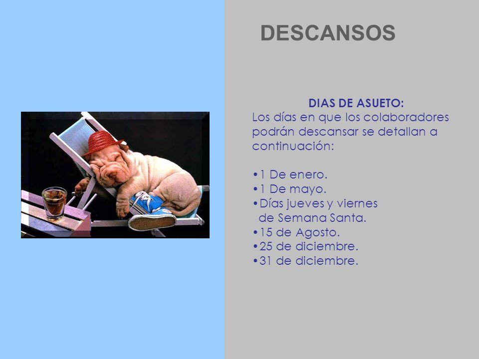 DESCANSOS DIAS DE ASUETO: