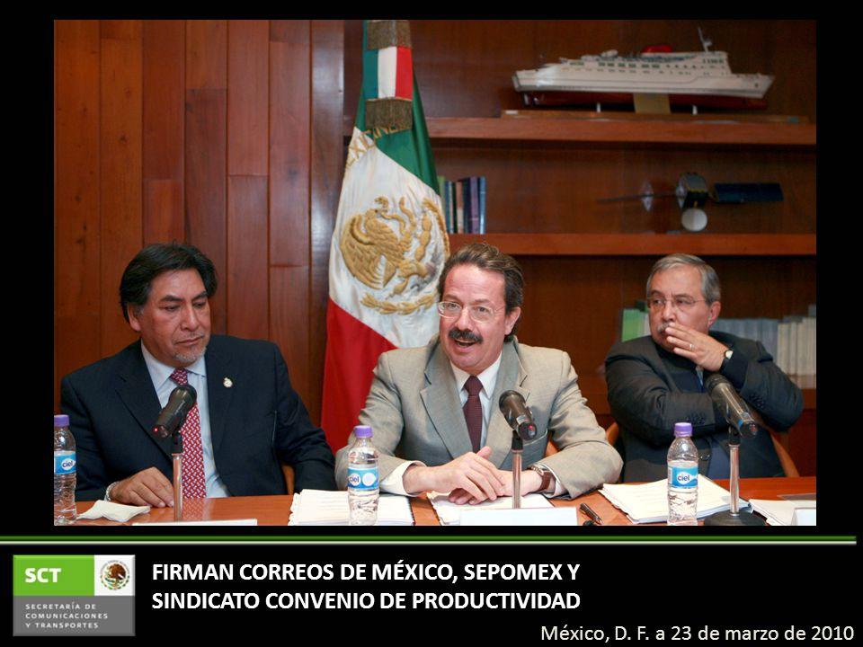 FIRMAN CORREOS DE MÉXICO, SEPOMEX Y SINDICATO CONVENIO DE PRODUCTIVIDAD