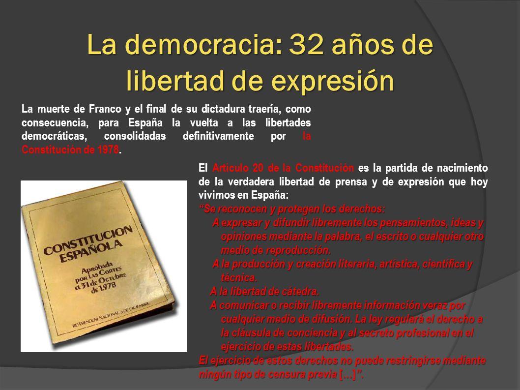La democracia: 32 años de libertad de expresión