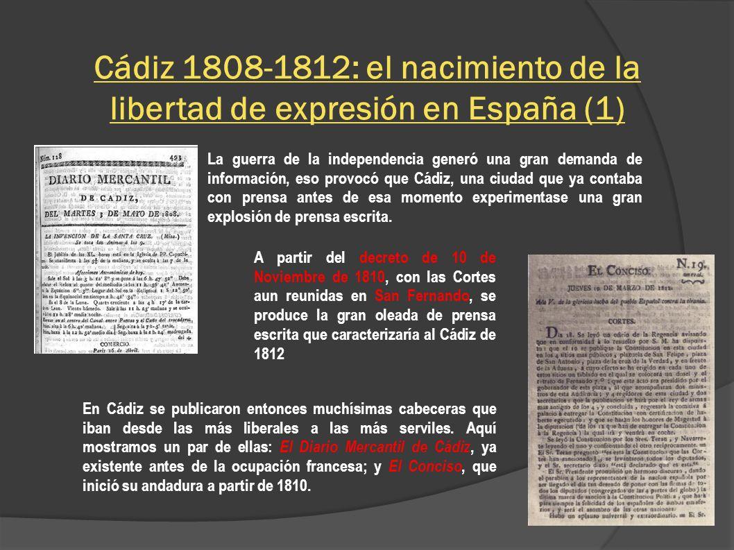 Cádiz 1808-1812: el nacimiento de la libertad de expresión en España (1)