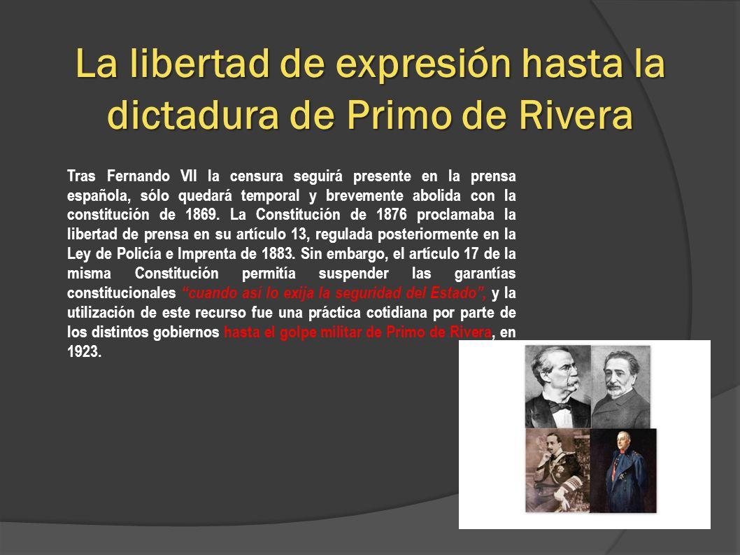 La libertad de expresión hasta la dictadura de Primo de Rivera