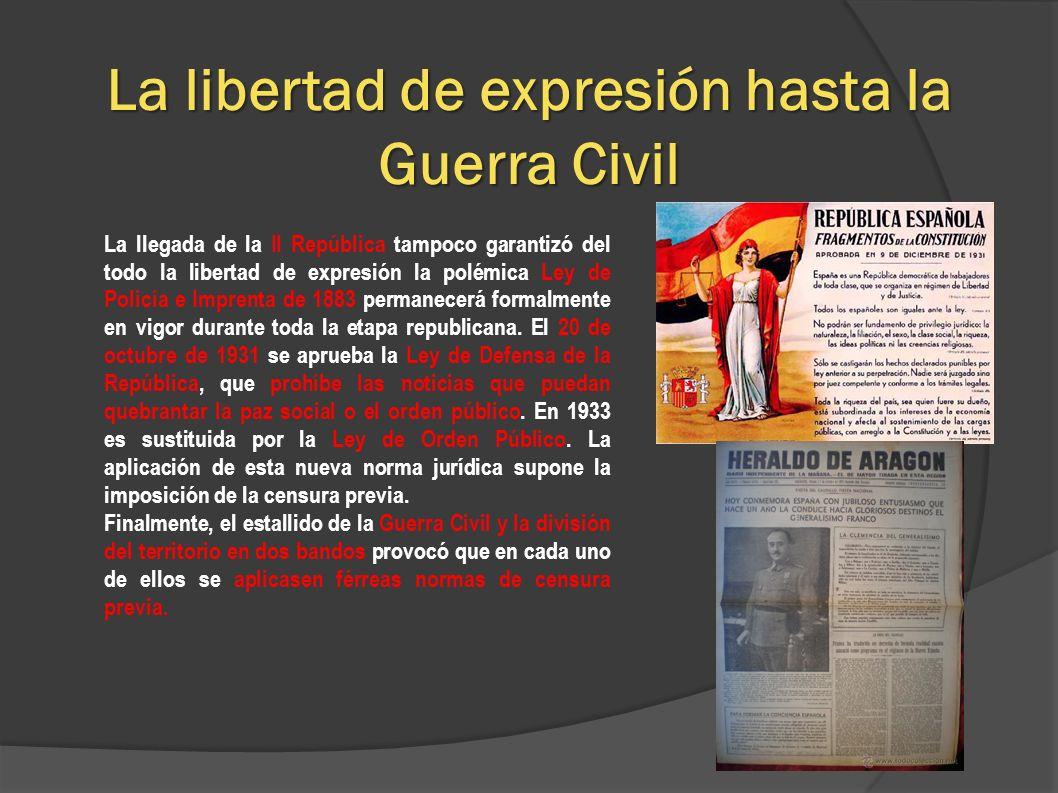 La libertad de expresión hasta la Guerra Civil