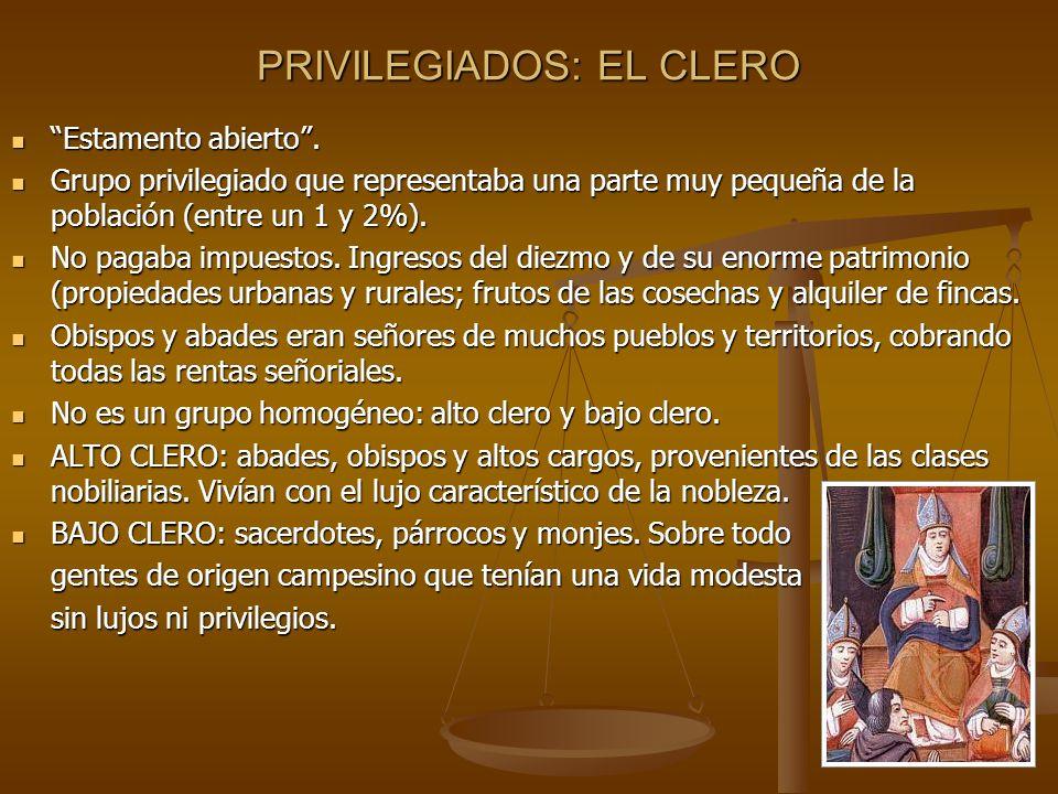 PRIVILEGIADOS: EL CLERO