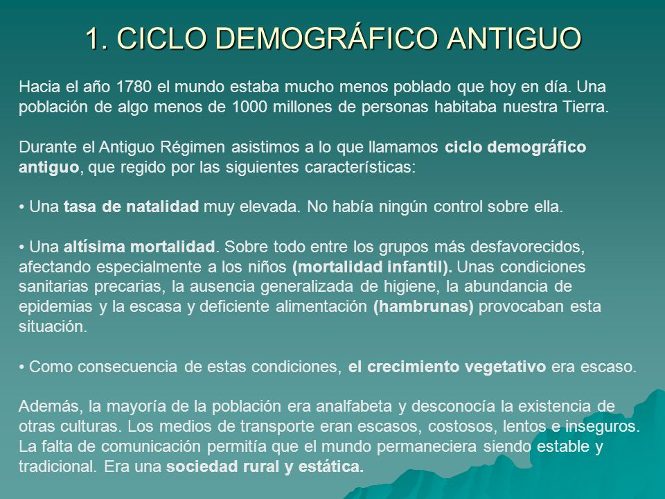 1. CICLO DEMOGRÁFICO ANTIGUO