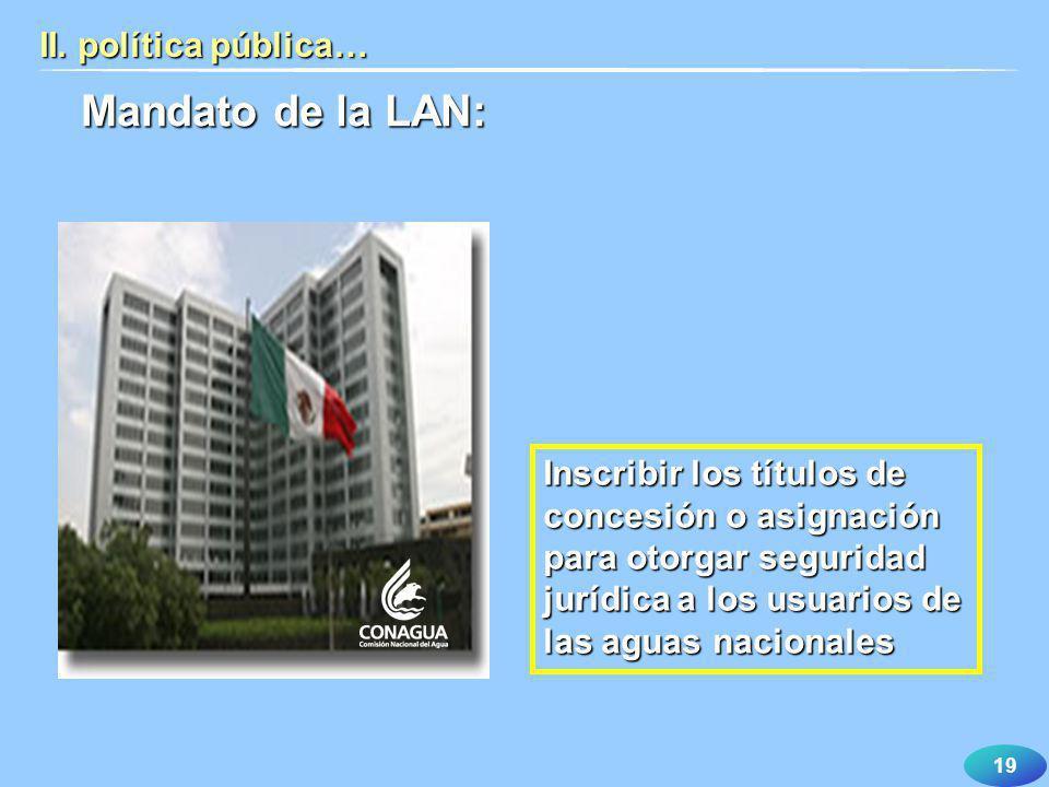Mandato de la LAN: II. política pública…