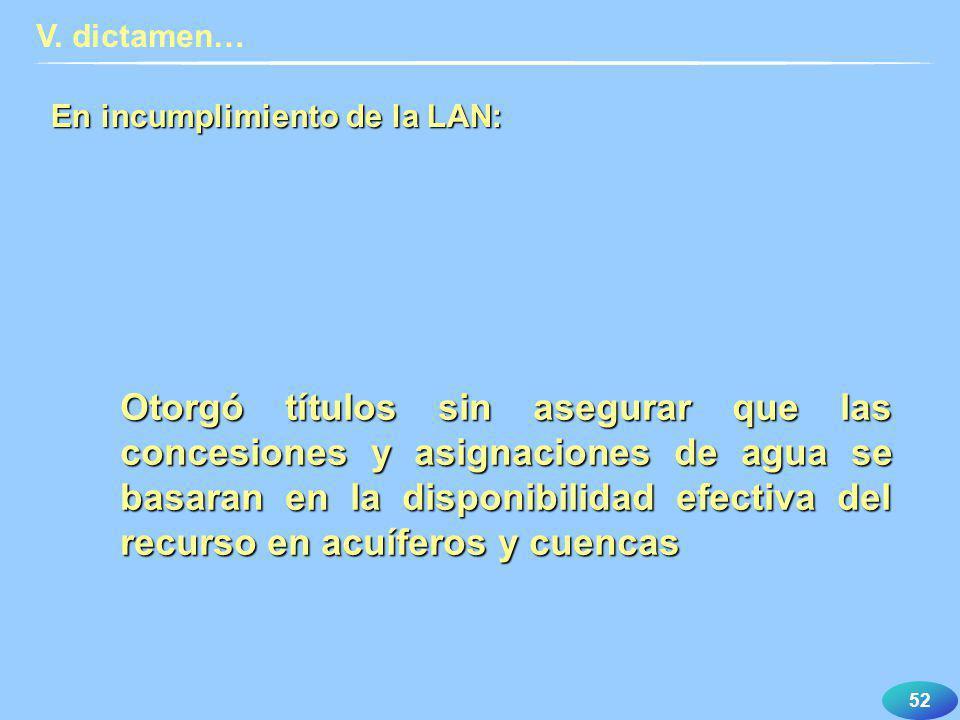 V. dictamen… En incumplimiento de la LAN:
