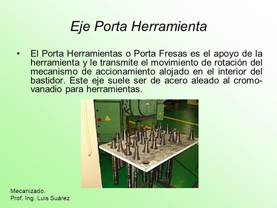 Eje Porta Herramienta